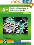 A+ Guide to Managing & Maintaining Yo...