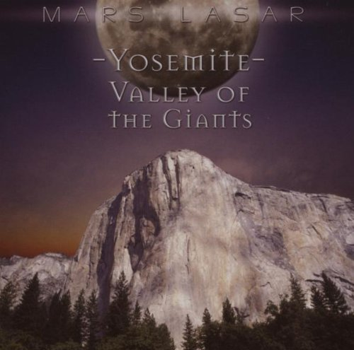 Price comparison product image Yosemite: Valley of the Giants by Lasar,  Mars (2006) Audio CD