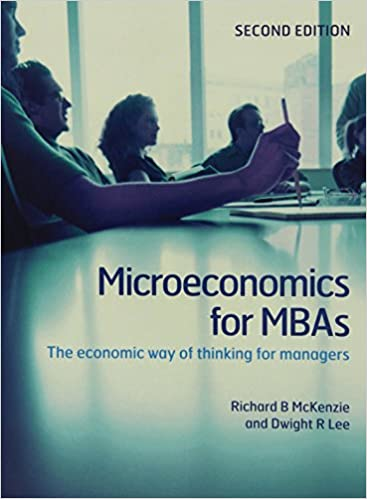 Microeconomics for mbas the economic way of thinking for managers microeconomics for mbas the economic way of thinking for managers 9780521191470 economics books amazon fandeluxe