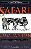 img - for The Safari Companion: A Guide to Watching African Mammals by Richard D. Estes (1999-12-01) book / textbook / text book