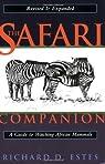 The Safari Companion par Richard D. Estes