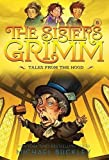 Tales from the Hood (The Sisters Grimm #6): 10th Anniversary Edition (Sisters Grimm, The)