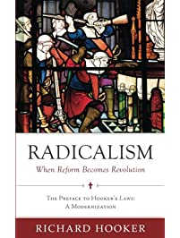 Amazon ecclesiology theology books radicalism when reform becomes revolution the fandeluxe Choice Image