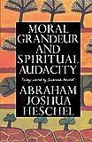 Image of Moral Grandeur and Spiritual Audacity: Essays
