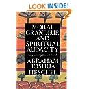 Moral grandeur and spiritual audacity : essays