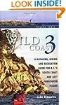 The Wild Coast 3: A Kayaking, Hiking...