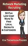 Network Marketing Recruiting, Kim Thompson-Pinder, 1494904004