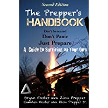 Best Family Survival Guide - The Prepper's Handbook - Second Edition: A Guide to Surviving on Your Own