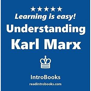 Understanding Karl Marx Audiobook