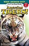 Amazing Tigers! (I Can Read Level 2)