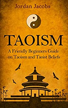 an introduction to the eastern philosophy of taoism The philosophy of taoism  as mentioned in the introduction,  the i ching and the archetypal principles from both eastern & western philosophy and medicine.