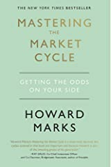 Mastering The Market Cycle: Getting the odds on your side Hardcover