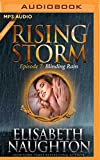 Blinding Rain: Rising Storm: Season 2, Episode 7
