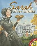 Sarah Gives Thanks: How Thanksgiving Became a National Holiday (Av2 Fiction Readalong 2015)