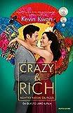 Crazy & rich. Asiatici ricchi da pazzi