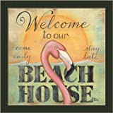 Welcome To Our Beach House Pink Flamingo Sign 13.5x13.5 Framed Art Print Picture by Kim Lewis