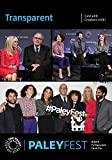Transparent: Cast and Creators Live at PaleyFest NY