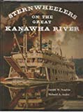 Sternwheelers on Great Kanawha, Gerald Sutphin, 0929521218