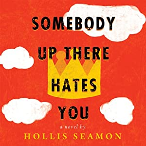 Somebody Up There Hates You Audiobook