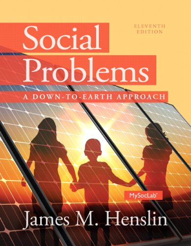 205965121 - Social Problems: A Down to Earth Approach (11th Edition)