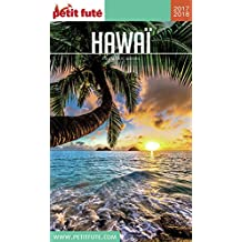 HAWAÏ 2017/2018 Petit Futé (COUNTRY GUIDES) (French Edition)