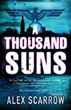 Thousand Suns, Alex Scarrow, 0752872540