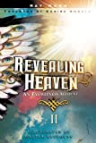 Revealing Heaven II: An Eyewitness Account Continued