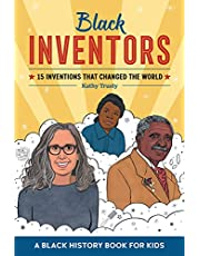 Black Inventors: 15 Inventions that Changed the World (Biographies for Kids)