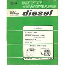 ETAI RTA Revue technique automobile diesel 29 D. 1968. Berliet camion GBK 6 et dérives GBK 75 GLC 6 M et dérivés PBH et PBK 6 Moteurs MDX 24M 25M 26M 34M 44M 45M 46M M420