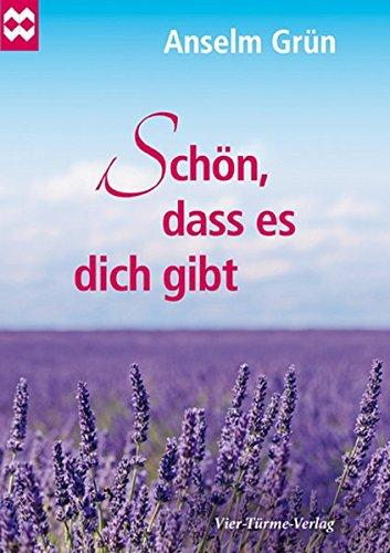 Schön, dass es dich gibt (Münsterschwarzacher Geschenkheft)
