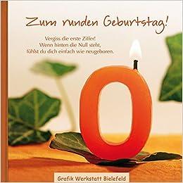 Zum Runden Geburtstag Amazon De Grafik Werkstatt Bielefeld Bucher