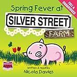 Spring Fever at Silver Street Farm | Nicola Davies