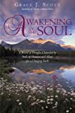 Awakening of the Soul, Grace J. Scott, 1440181578