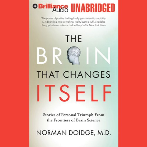 The Brain That Changes Itself: Personal Triumphs from the Frontiers of Brain Science cover