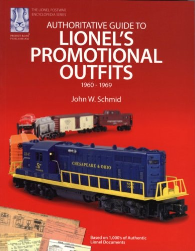 - Authoritative Guide to Lionel's Promotional Outfits 1960 - 1969 (Lionel Postwar Encyclopedia Series) (The Lionel Postwar Encyclopedia)