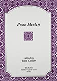 Prose Merlin (TEAMS Middle English Texts)