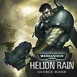 Helion Rain: Warhammer 40,000 | George Mann