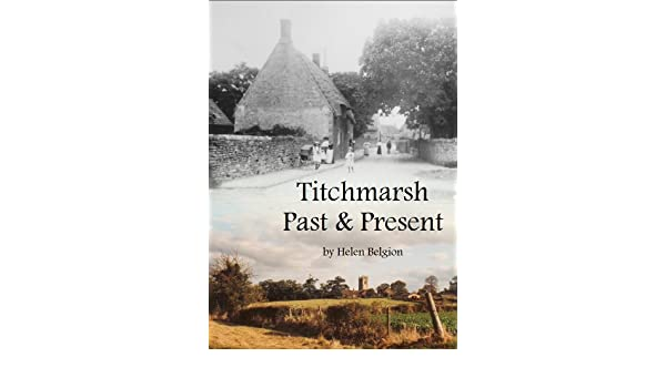 Titchmarsh Past and Present