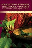 img - for Agricultural Research, Livelihoods, and Poverty: Studies of Economic and Social Impacts in Six Countries (International Food Policy Research Institute) book / textbook / text book