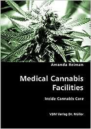 Medical Cannabis Facilities