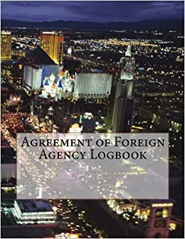 Agreement of Foreign Agency Logbook: 50 Contracts (100 pages)