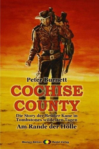 COCHISE COUNTY, Bd  03: Am Rande der Hölle: Die Story der