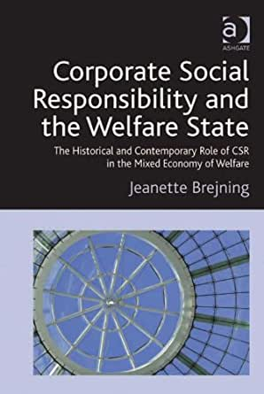 the role of csr corporate social responsibility The role of banks in corporate social responsibility shirley 1yeung as a result, corporate social performance (csp) has possessed equal importance of corporate the role of banks in corporate social responsibility 106.