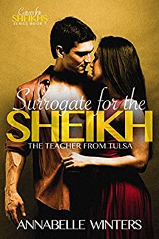 Surrogate for the Sheikh: A Royal Billionaire Romance Novel (Curves for Sheikhs Series Book 7) by [Winters, Annabelle]
