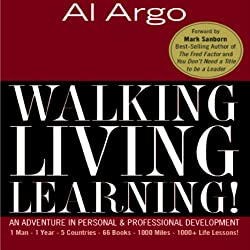 Walking, Living, Learning!