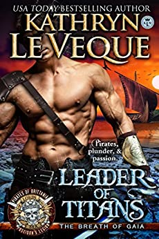 Leader of Titans: Pirates of Britannia: Lords of the Sea Book 2 by [Le Veque, Kathryn]
