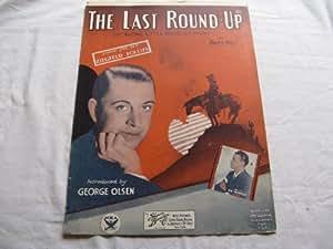 THE LAST ROUND UP GEORGE OLSEN 1933 SHEET MUSIC FOLDER 395 SHEET MUSIC