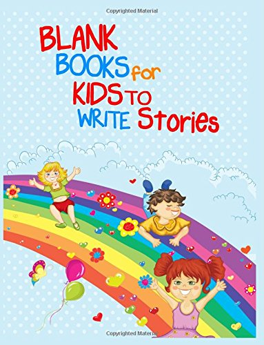 Blank Books For Kids To Write Stories: 8.5 x 11, 108 Lined Pages (diary, notebook, journal, workbook)