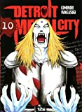 Detroit Metal City, Tome 10 (French Edition)