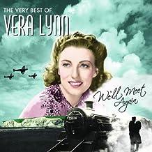We'll Meet Again the Very Best of Vera Lynn